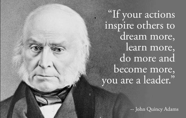 five-traits-of-great-leaders-John Quincy Adams